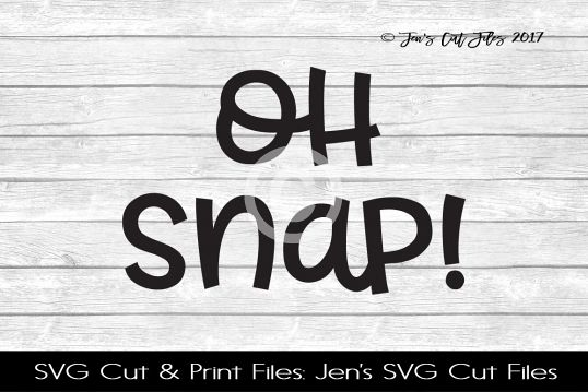 Oh Snap SVG Cut File example image