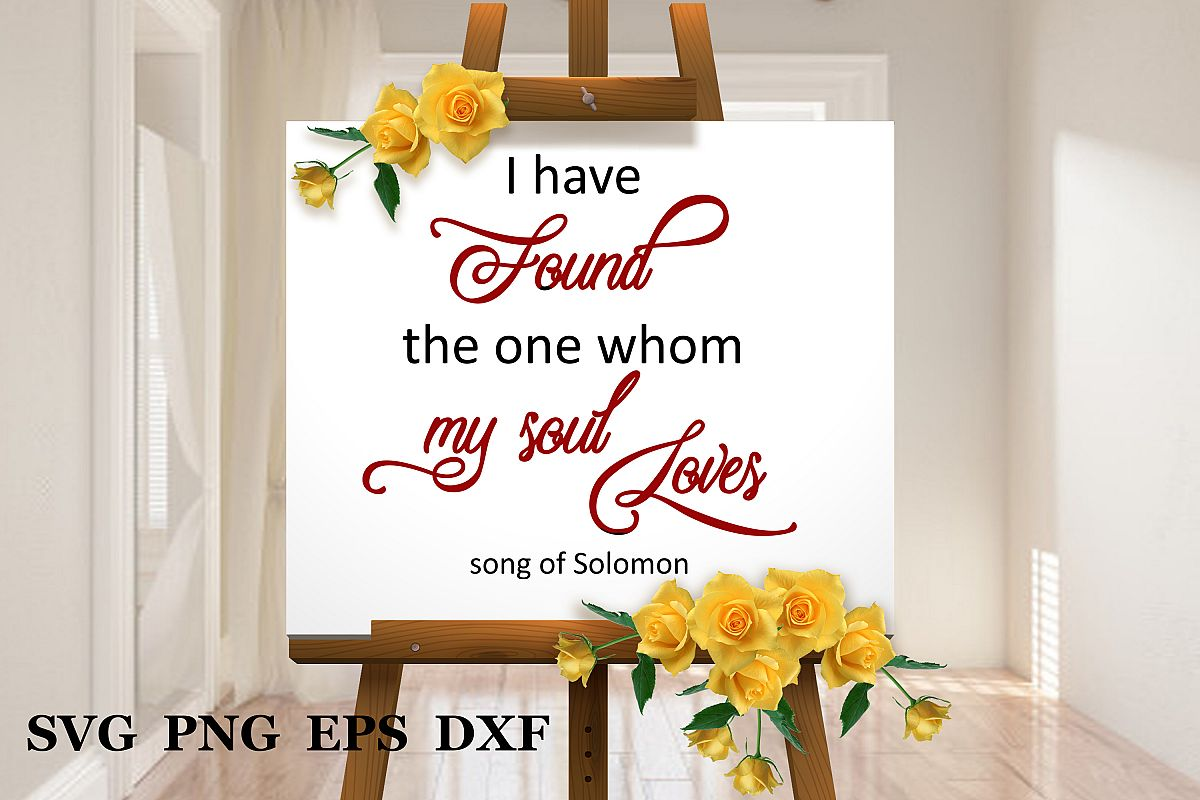 Wedding svg I have found the one whom my soul loves svg example image 1