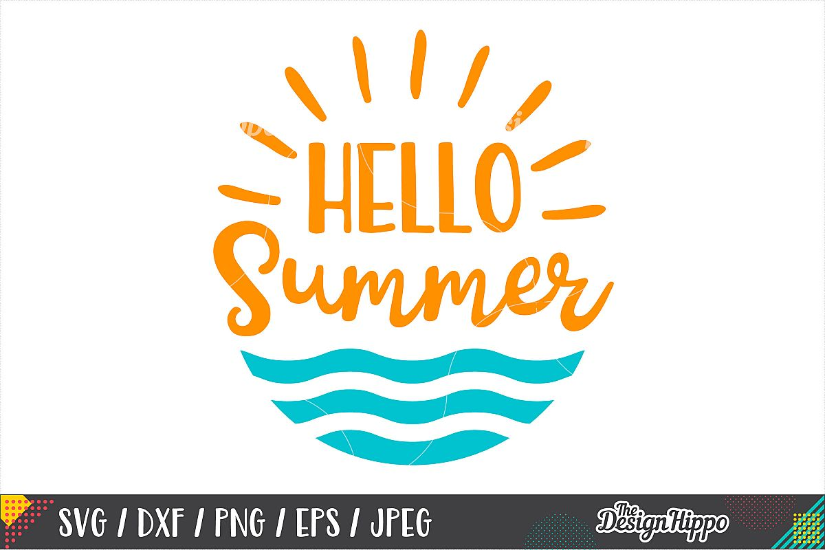Hello Summer SVG, Beach, Waves, Sunshine, SVG PNG DXF Files example image 1