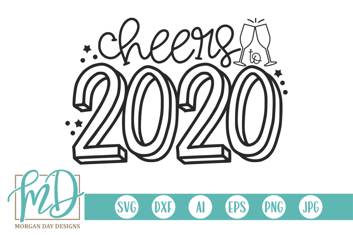 New Years - Cheers To 2020 SVG example image 1