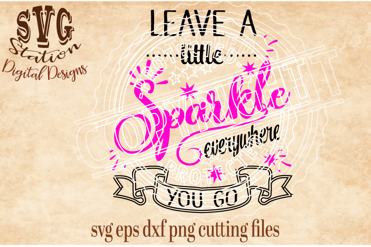 Leave A Little Sparkle Everywhere You Go Cut File example image 1