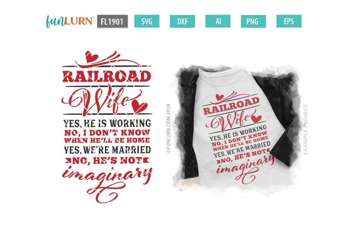 Railroad Wife Yes He Is Working SVG Cut File example image 1