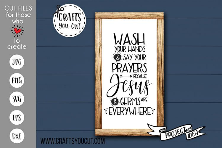 Wash Your Hands And Say Your Prayers - A Bathroom SVG File example image 1
