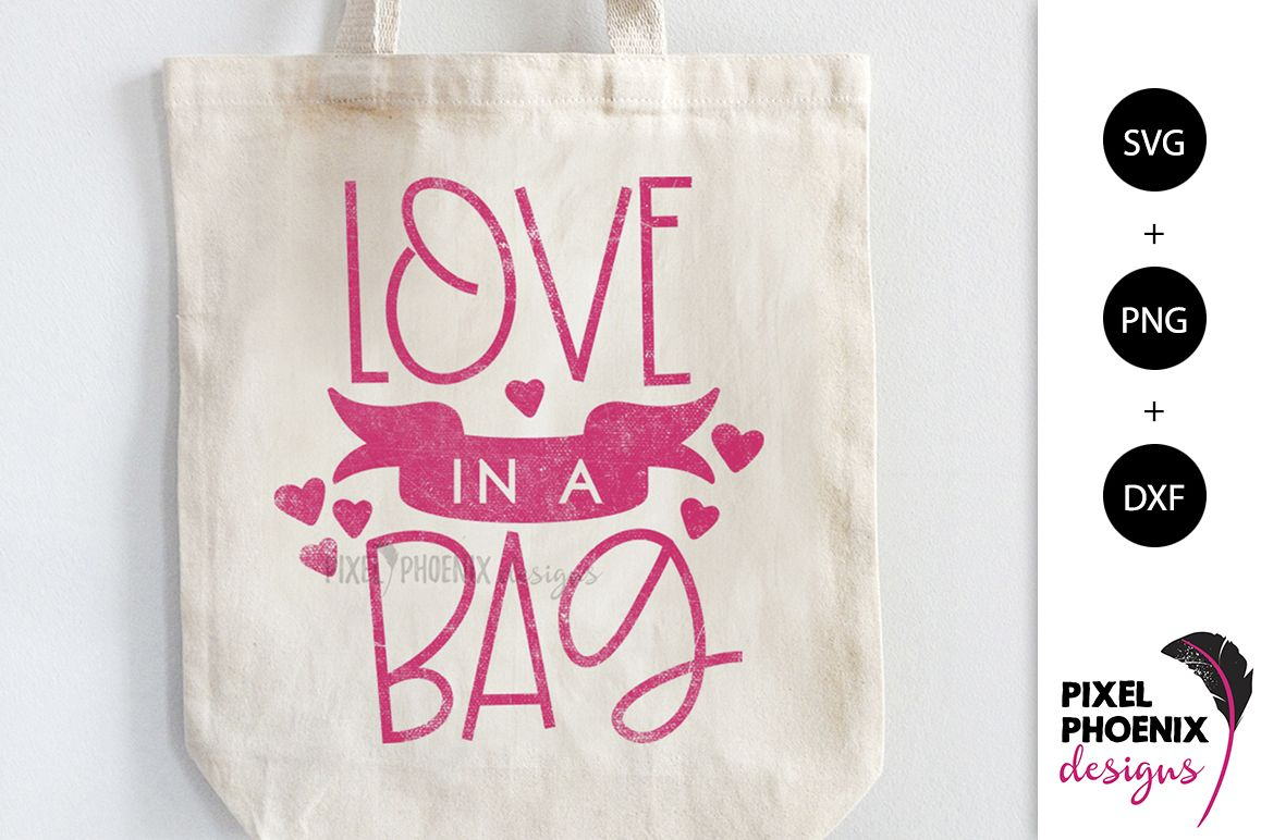 Love in a Bag SVG example image 1