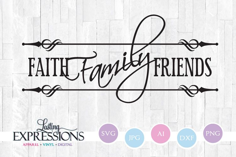 Faith Family Friends // SVG Quote Design example image 1