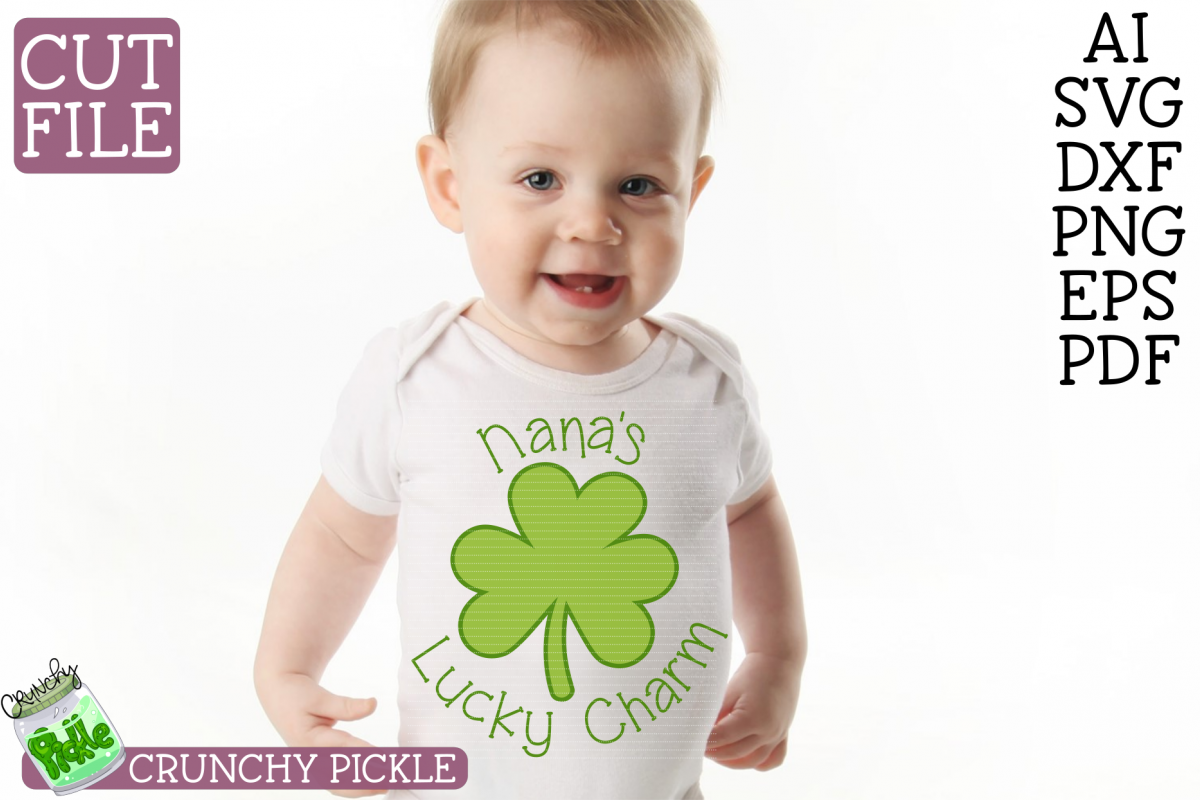 Nana's Lucky Charm - St Patrick's Day SVG File example image 1