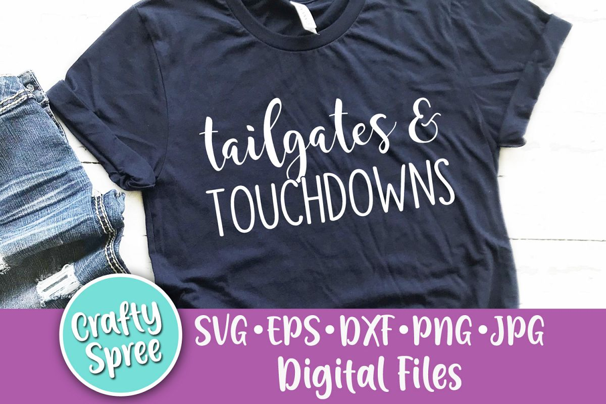 Tailgates and Touchdowns Football SVG PNG DXF Cut File example image 1