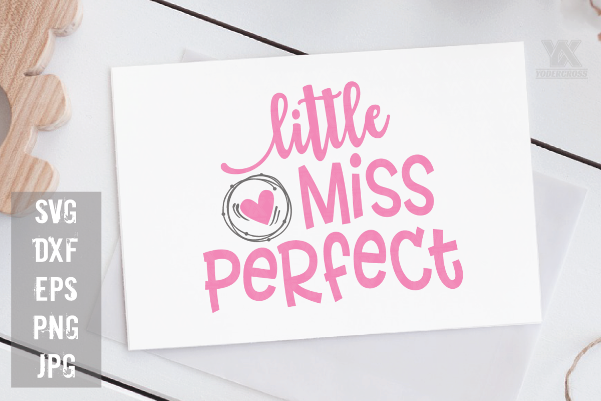 Little Miss Perfect SVG example image 1