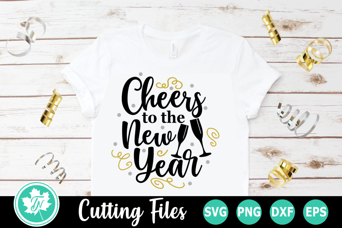 Cheers to the New Year - A New Year's SVG Cut File example image 1