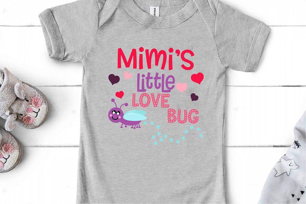 Valentine's Day SVG Little Love Bug, Mimi's Love Bug SVG example image 1