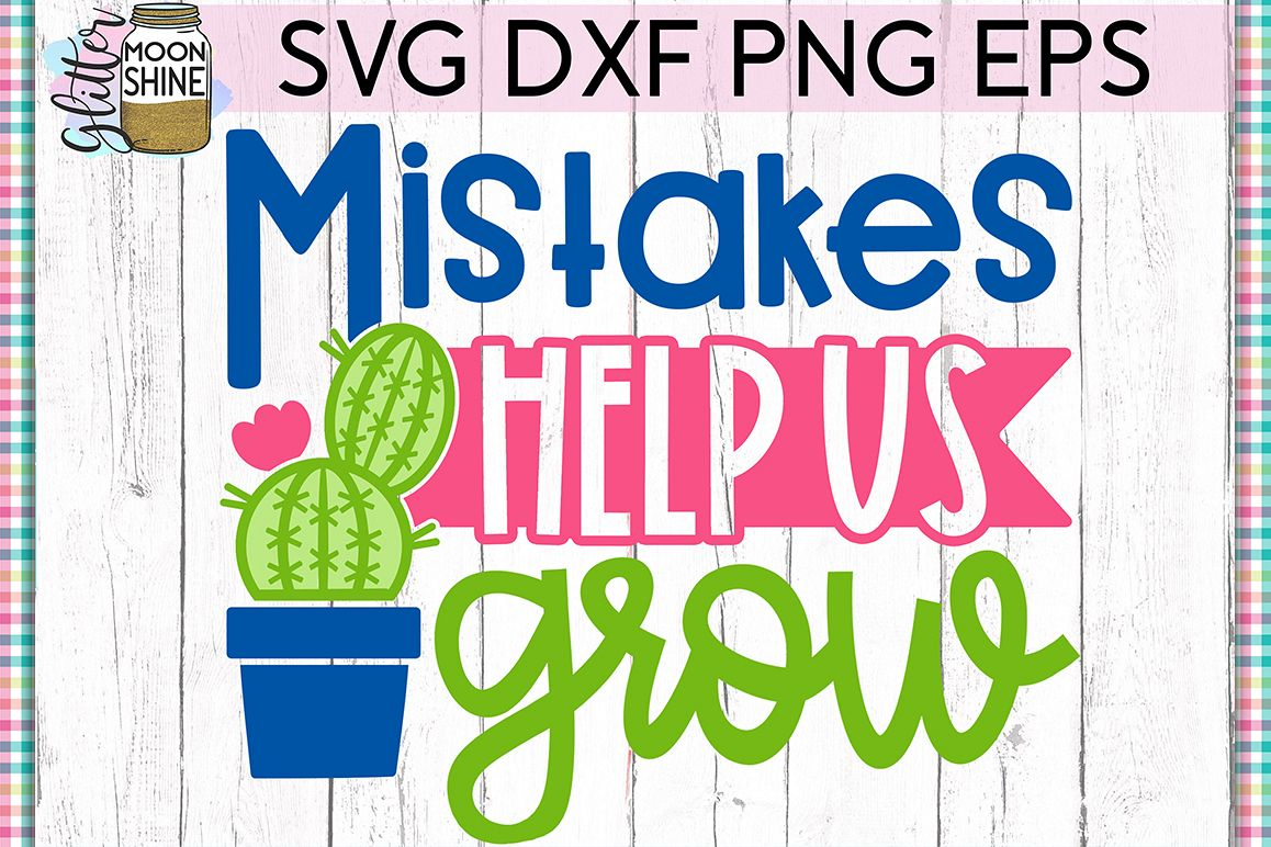 Mistakes Help Us Grow SVG DXF PNG EPS Cutting Files example image 1