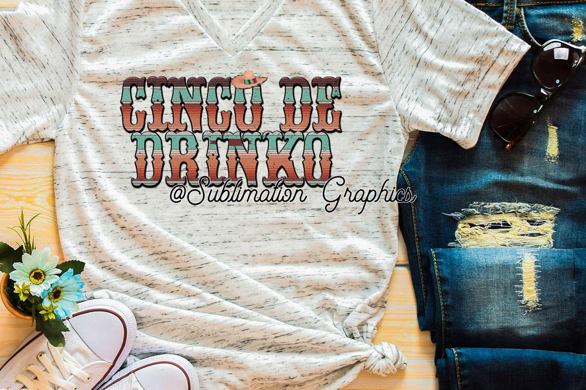 Cinco de Drinko Sublimation Digital Download example image 1