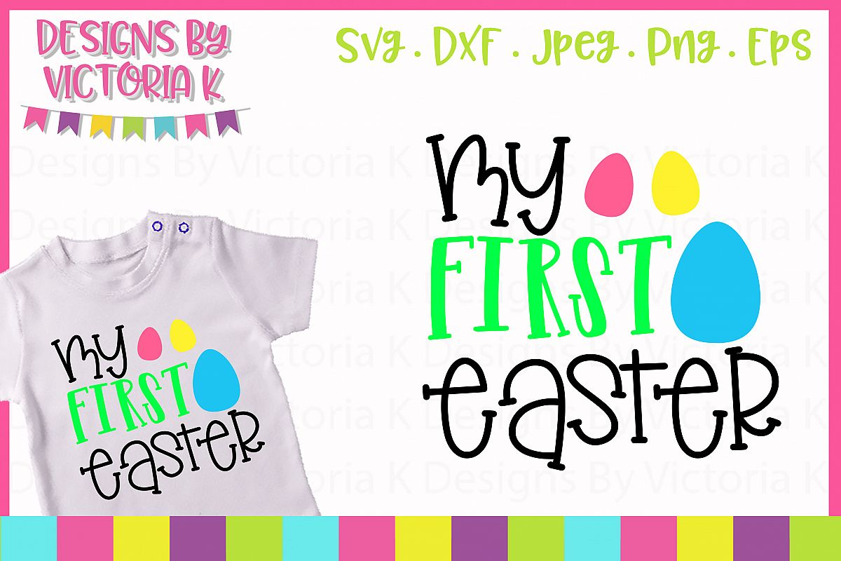 My First Easter SVG Cut File example image 1