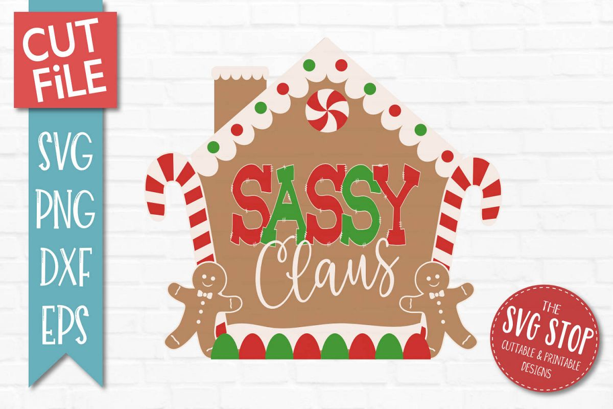 Sassy Claus Gingerbread Christmas SVG, PNG, DXF, EPS example image 1