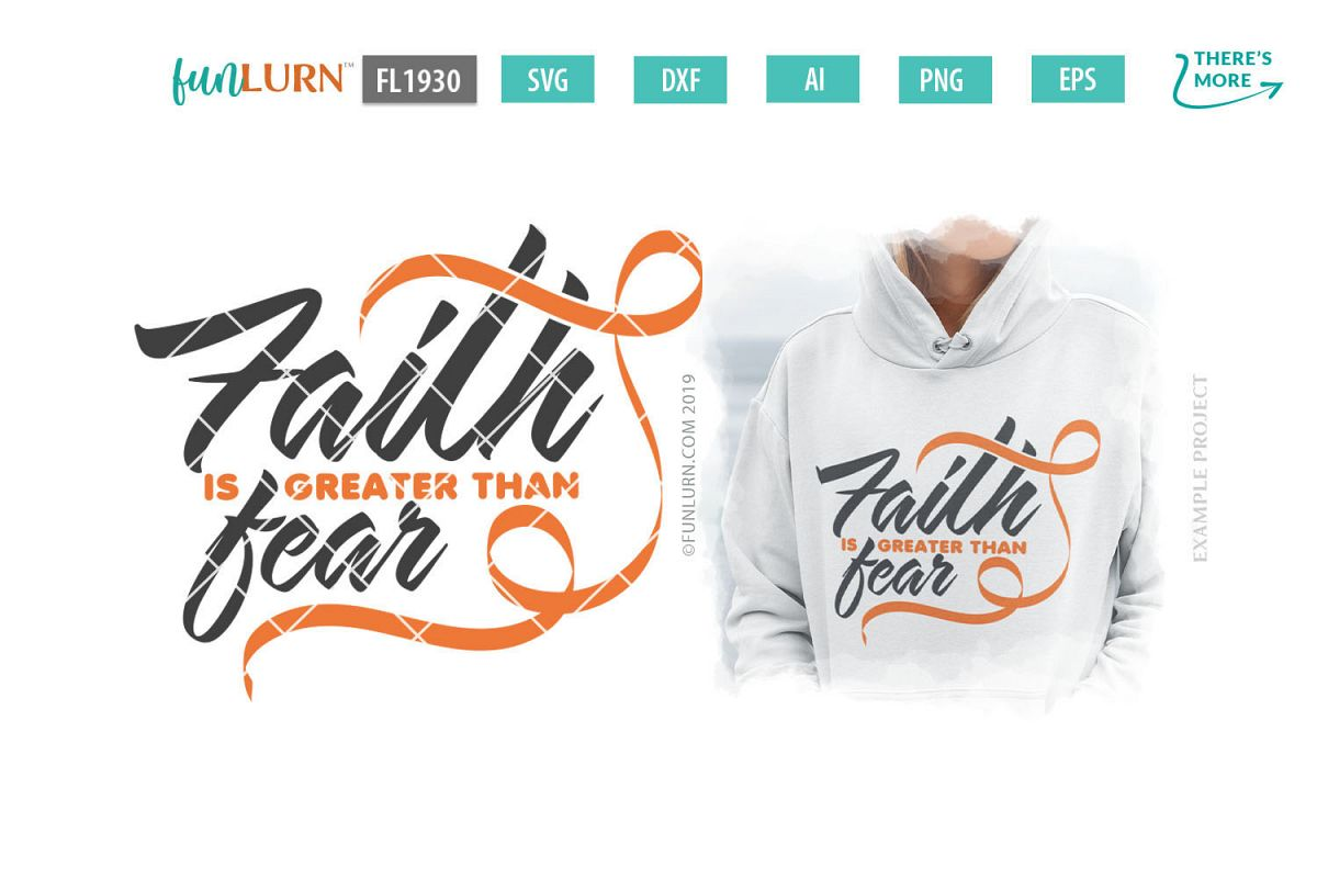 Faith is Greater Than Fear Orange Ribbon SVG Cut File example image 1