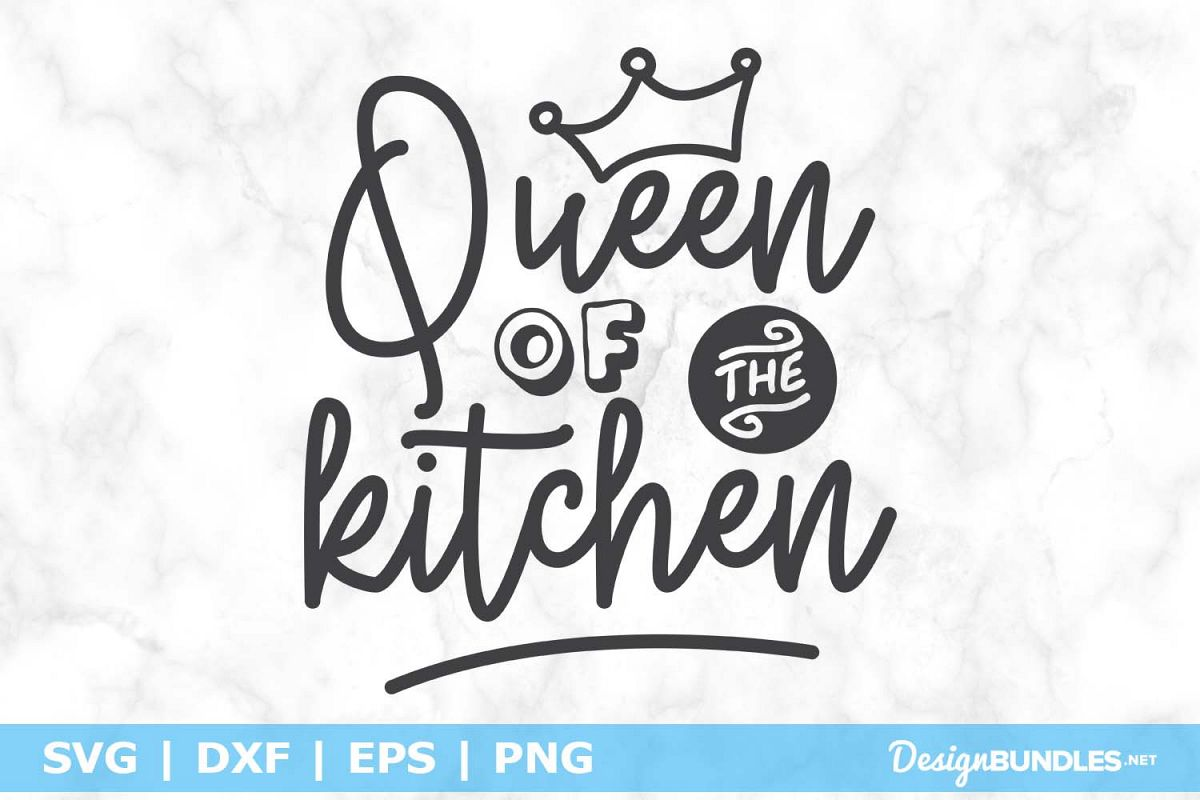 Queen Of The Kitchen SVG File example image 1