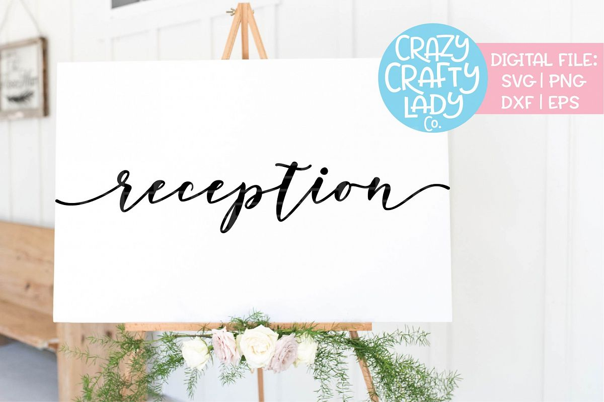 Reception Wedding SVG DXF EPS PNG Cut File example image 1