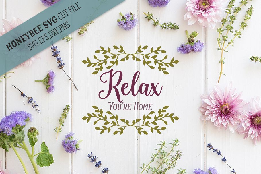 Relax You're Home svg example image 1