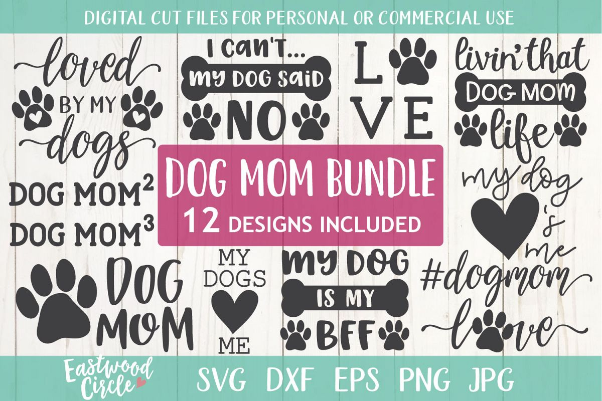 Dog Mom SVG Bundle - Cut Files for Crafters example image 1
