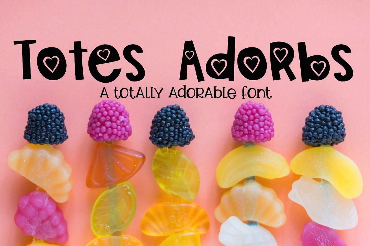 Totes Adorbs Font example image 1