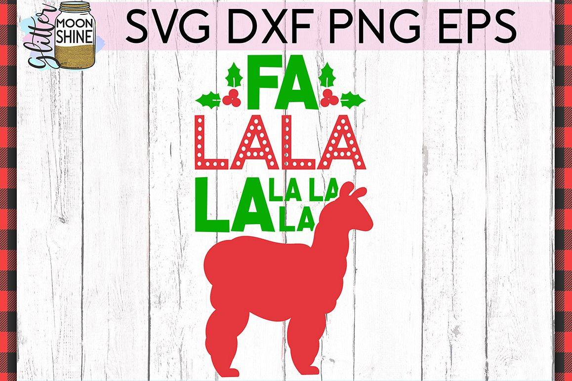 Llama Christmas.Fa La Llama Christmas Svg Dxf Png Eps Cutting Files