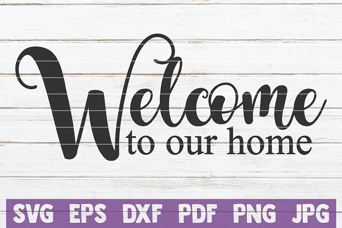 Welcome To Our Home example image 1