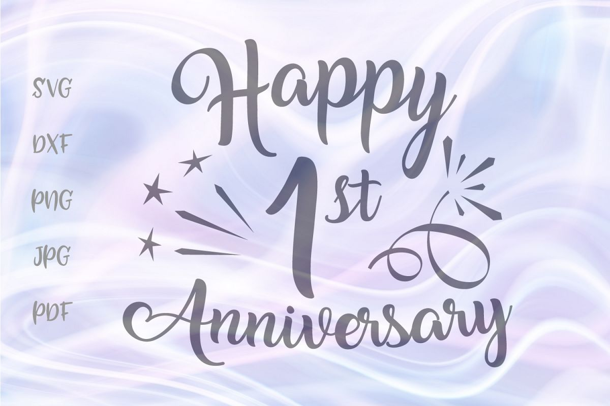 Happy 1st Anniversary One Year Cotton Paper Wedding Sign SVG example image 1