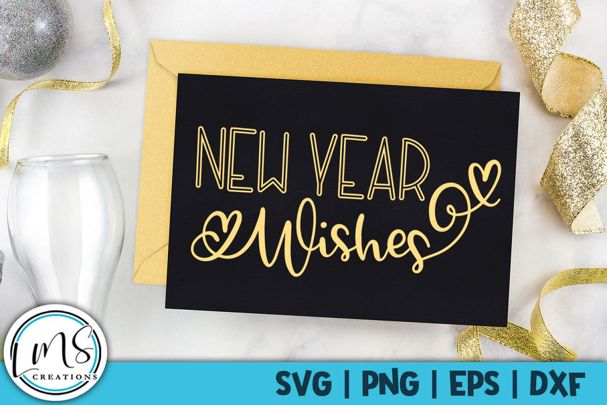 New Year Wishes SVG, PNG, EPS, DXF example image 1