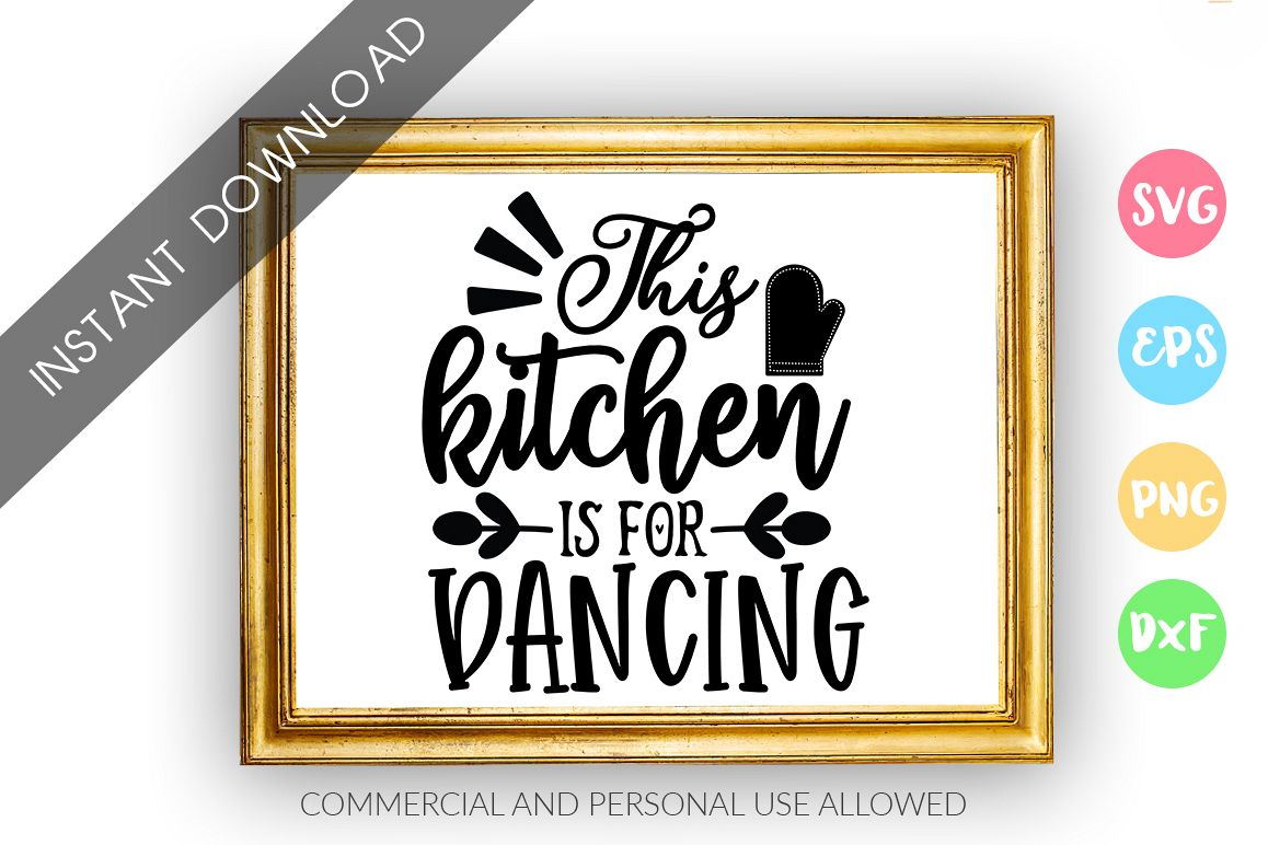 This kitchen is for dancing SVG Design example image 1