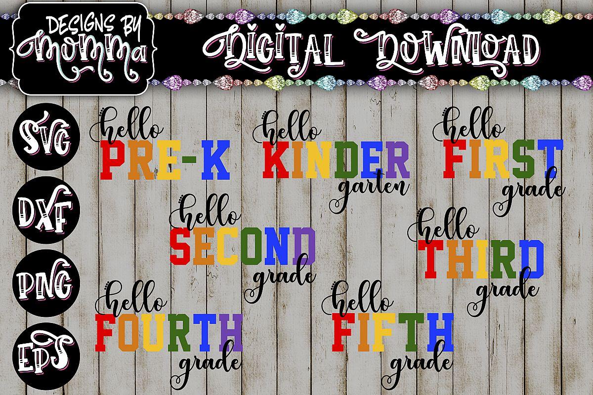 Hello Grade Bundle 1st 2nd 3rd 4th 5th Kinder Pre K Svg