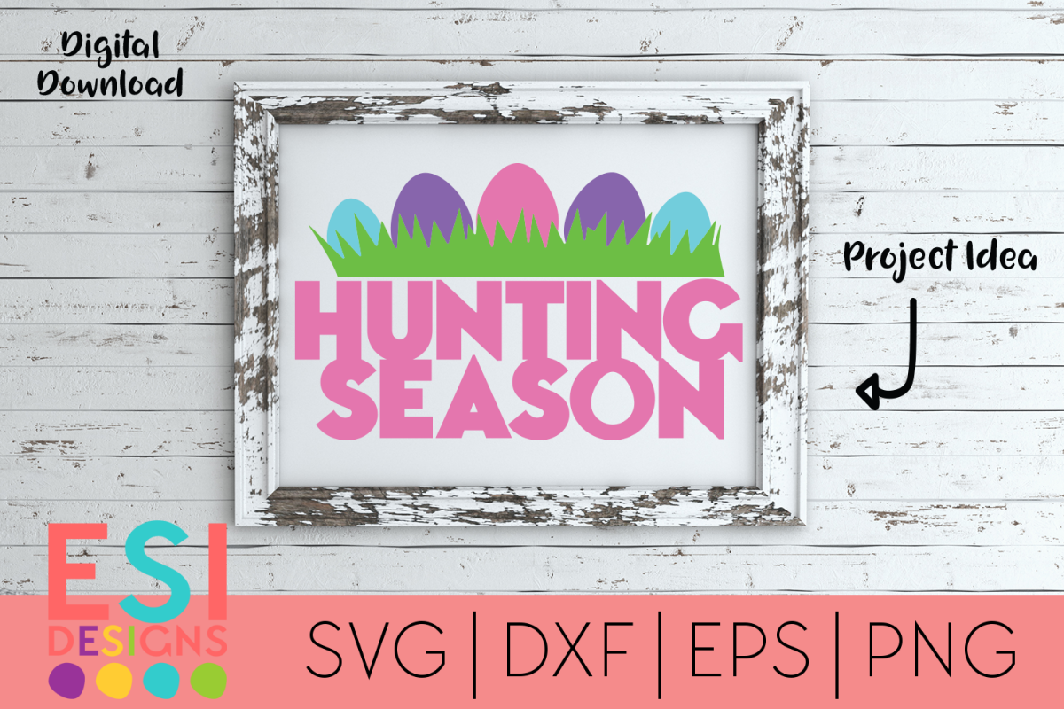 Easter| Egg Hunting Season| SVG DXF EPS PNG example image 1