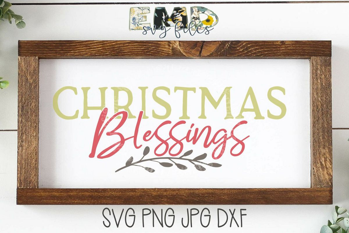 Christmas Blessings Quotes.Christmas Blessings Svg Holidays Christmas Quotes Svg Wint