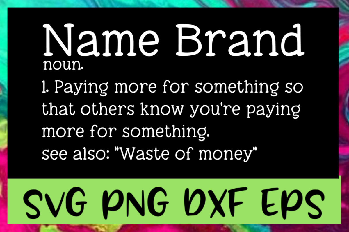 Name Brand Definition SVG PNG DXF & EPS Design Files example image 1