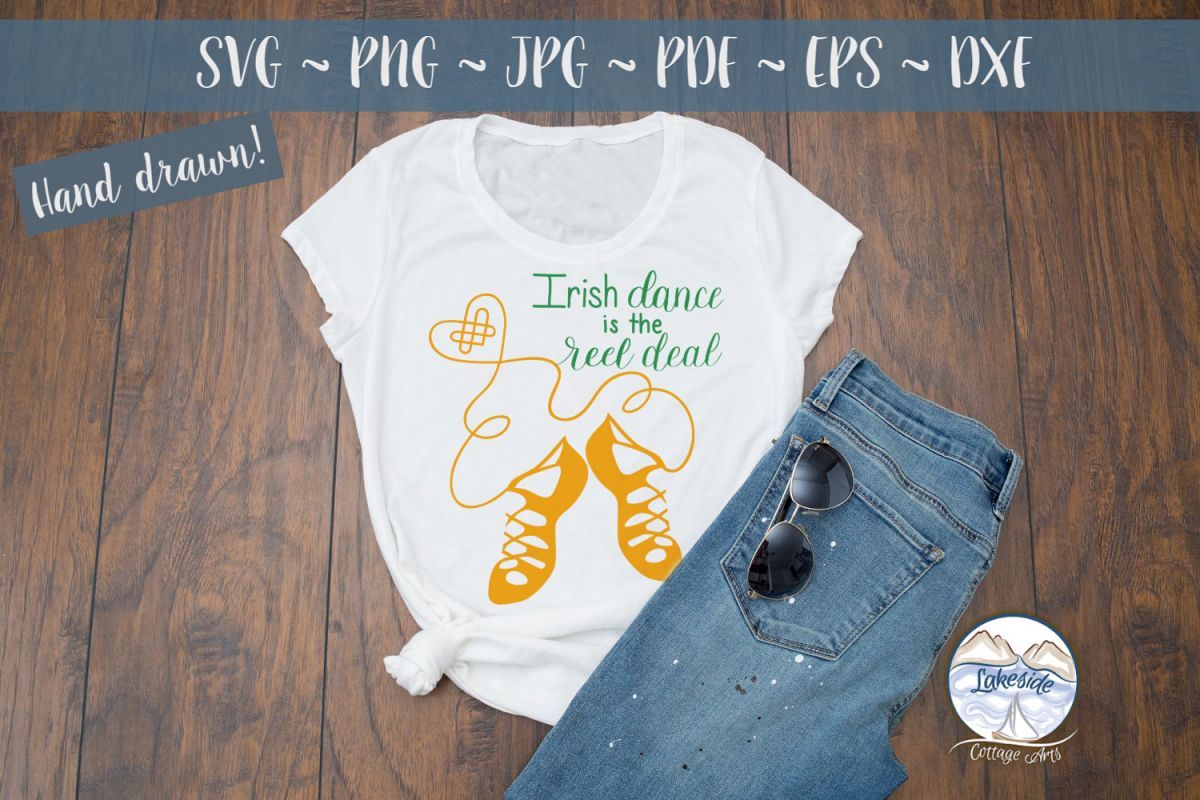 Irish Dance is the Reel Deal SVG Design example image 1