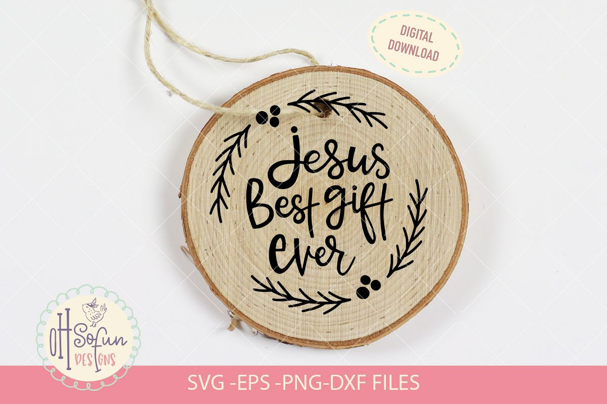 Jesus best gift ever, hand lettering Christmas ornament SVG example image 1