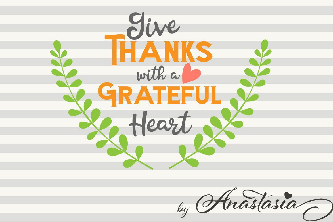 Give Thanks Svg Cutting File Cut Ready Clipart For Thanksgiving