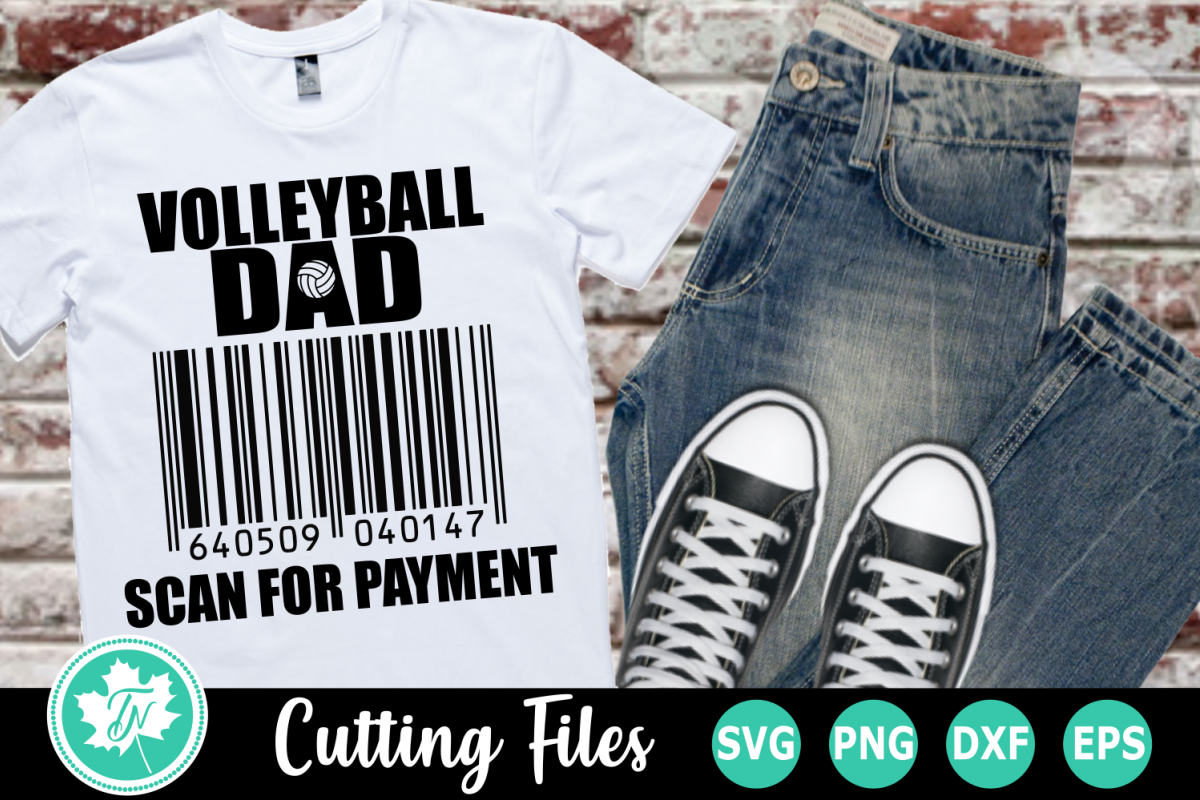 Volleyball Dad Scan for Payment - A Sports SVG Cut File example image 1