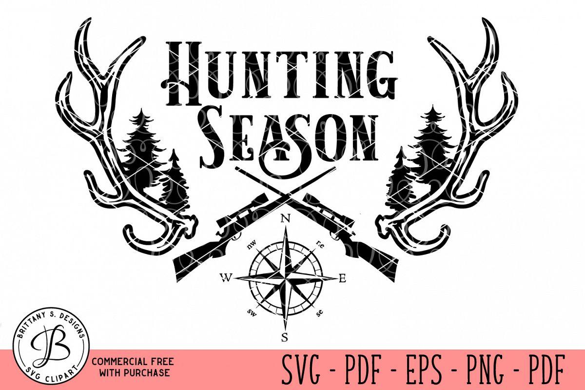 Hunting Season SVG, Hunting SVG, Hunt SVG, SVG Files example image 1