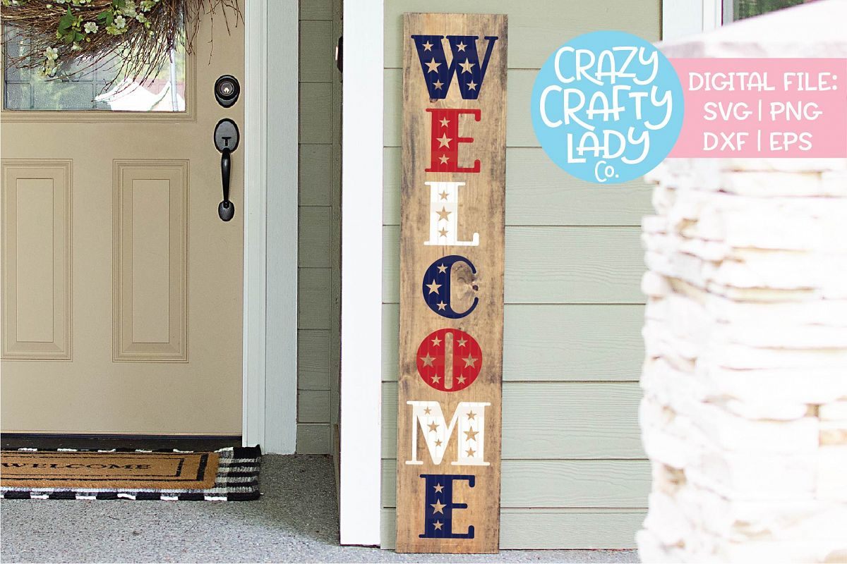 Welcome July 4th Porch Sign SVG DXF EPS PNG Cut File example image 1