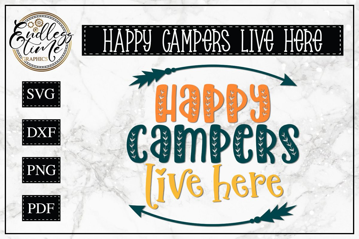 Happy Campers Live Here SVG example image 1