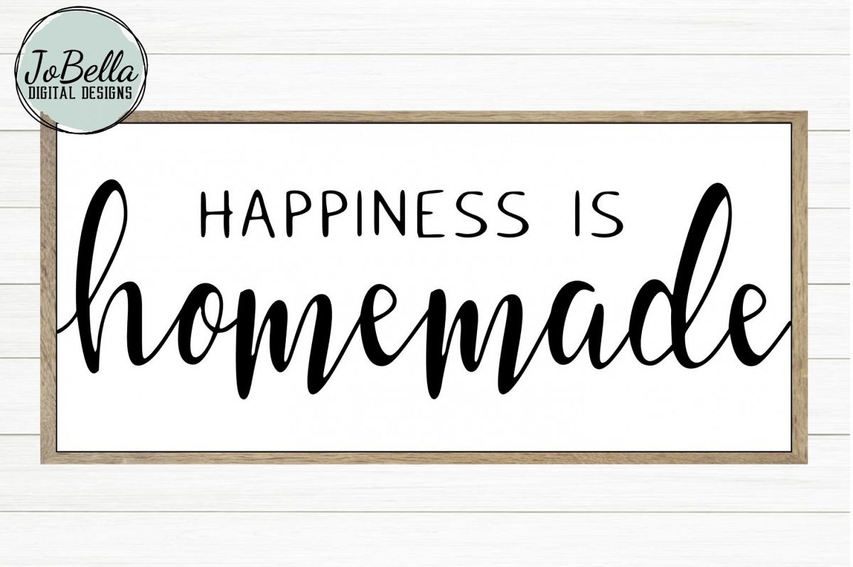 Happiness Is Homemade SVG and Printable Farmhouse Design example image 1