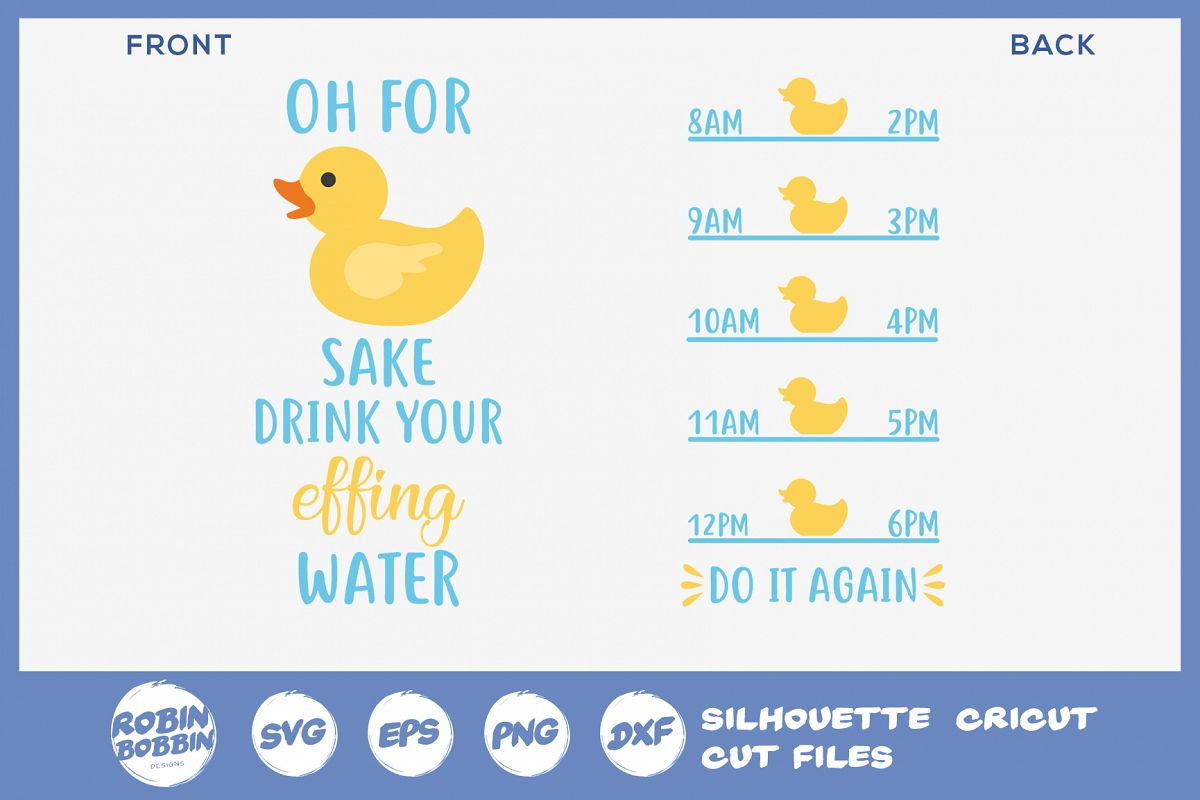 Oh for Duck Sake Drink Water - Water Bottle Trackers SVG example image 1
