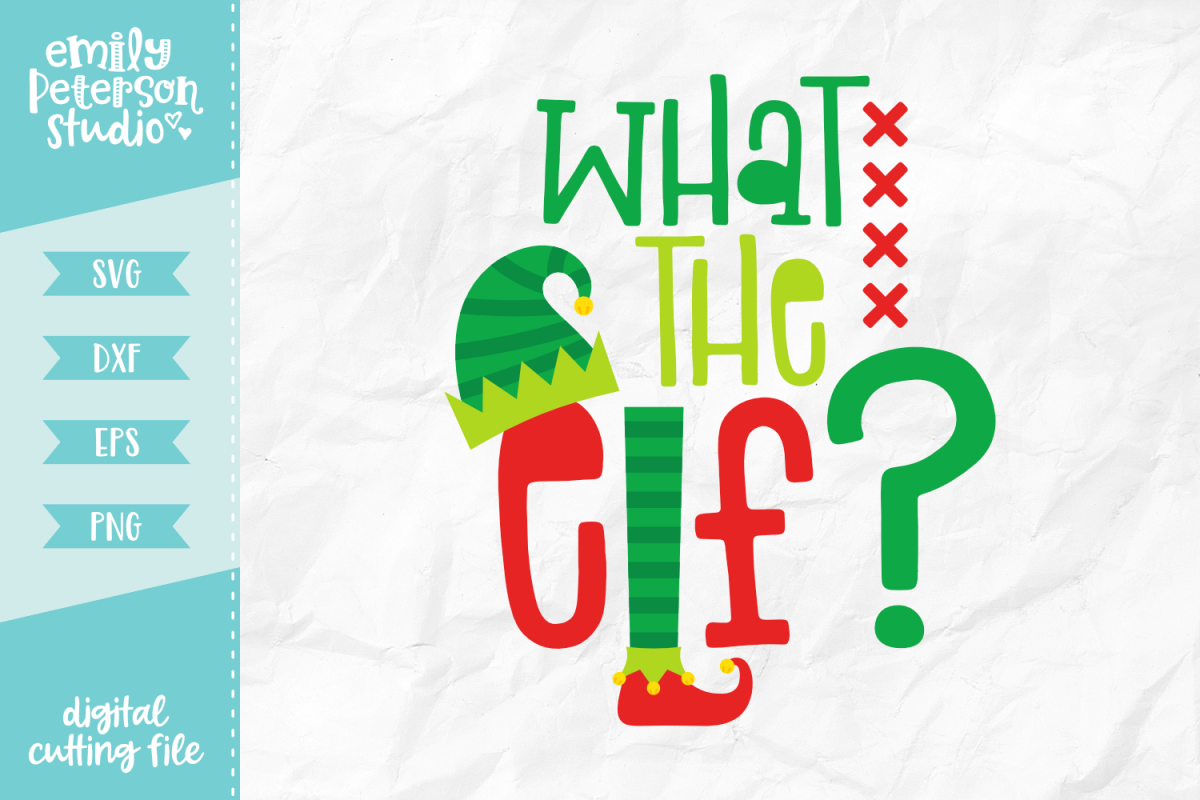 What The Elf SVG DXF EPS PNG example image 1