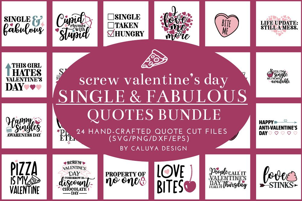 Single and Fabulous Anti-Valentines Day Quote Bundle