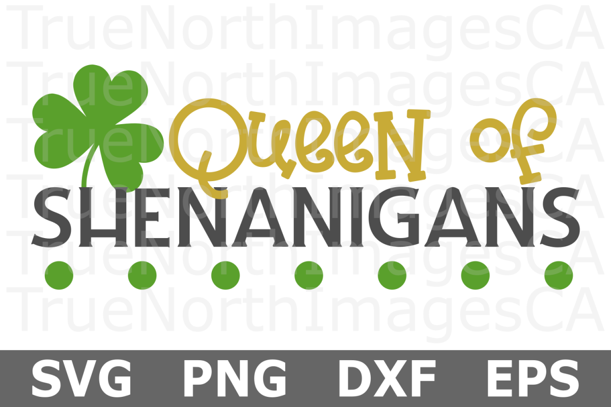 Queen of Shenanigans - St Patricks Day SVG Cut File example image 1