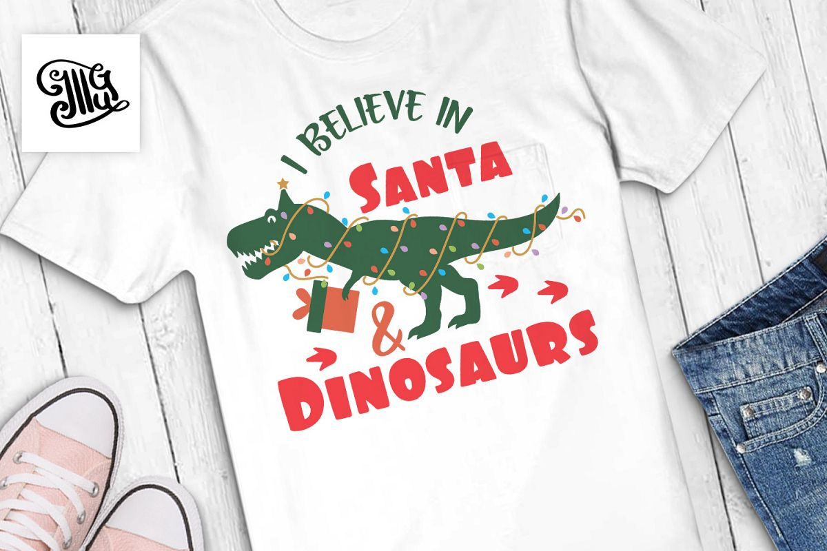 I believe in Santa and Dinosaurs example image 1