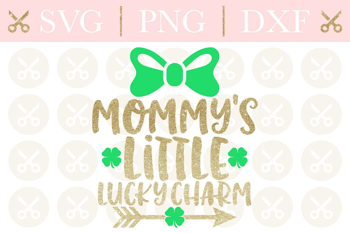St. Patrick's Svg Mommy's Little Lucky Charm Svg example image 1