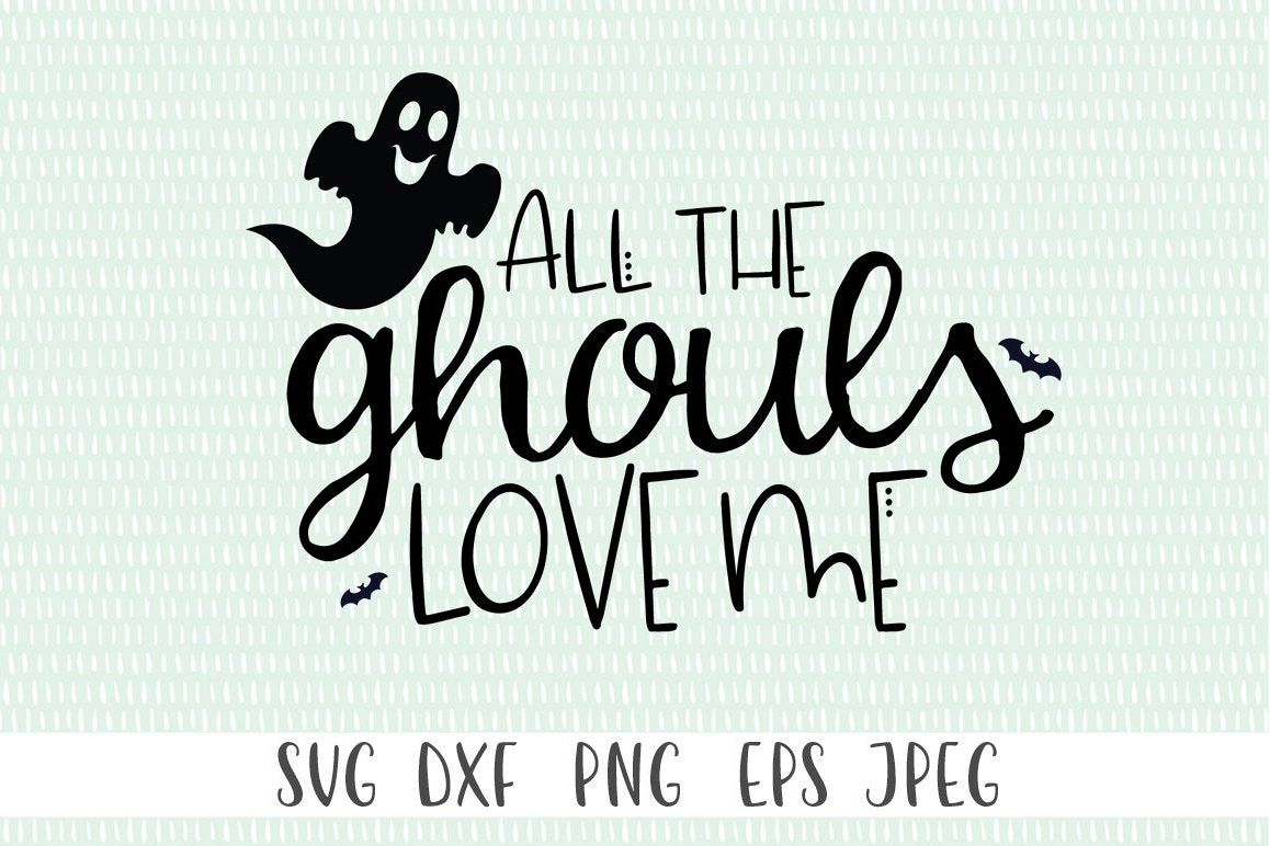 Kids Halloween SVG - All The Ghouls Love Me example image 1