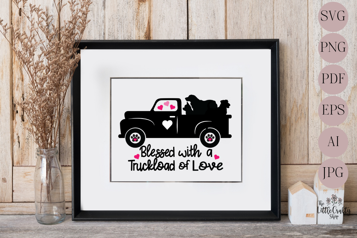 Blessed with a truckload of love example image 1