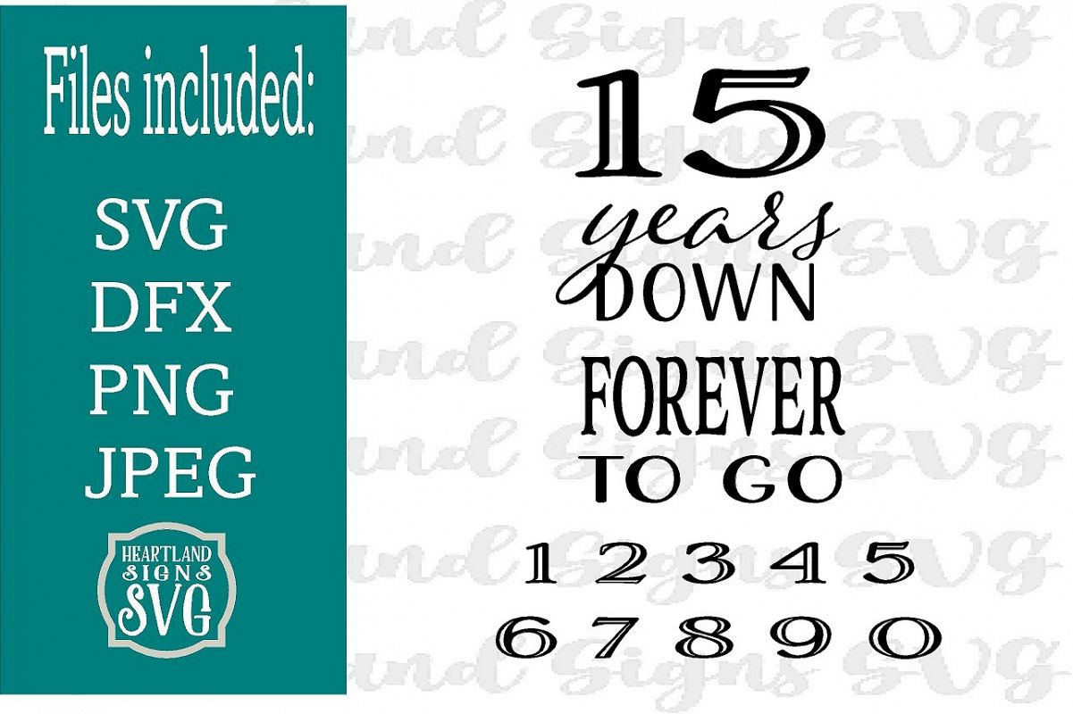 Years Down Forever To Go Anniversary SVG Wood Sign Gift example image 1